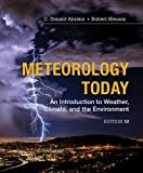 img - for Meteorology Today: Introductory Weather Climate & Environment, 12th Edition: An Introduction to Weather, Climate and the Environment book / textbook / text book
