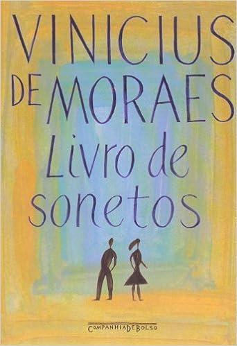 Book Livro de Sonetos (Edicao de Bolso) (Em Portugues do Brasil) by Vinicius de Moraes (2006-10-02)