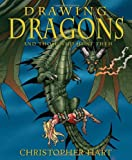 Drawing Dragons and Those Who Hunt Them, Christopher Hart, 0823006123