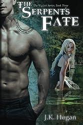 The Serpent's Fate: The Vigilati Series, Book 3 (Volume 3)
