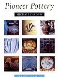 Pioneer Pottery, Michael Cardew, 1574981420