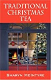 Traditional Christmas Tea, Sharyn McIntyre, 1432701347