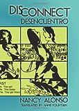 Disconnect/Desencuentro, Nancy Alonso, 0982786018