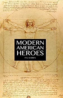 Modern American Heroes (English Edition) por [Warren, P. K.]