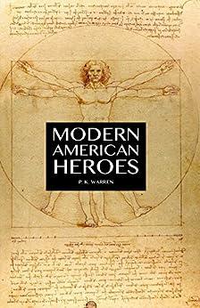 Modern American Heroes (English Edition) de [Warren, P. K.]