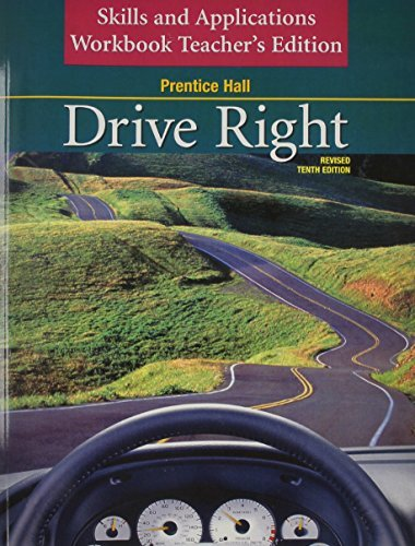 Prentice Hall Drive Right Skills and Applications Workbook, Teacher's Edition by PRENTICE HALL (2007-07-30)