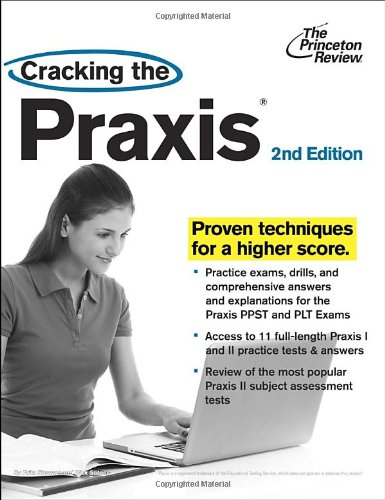Cracking The Praxis, 2nd Edition (Professional Test Preparation)