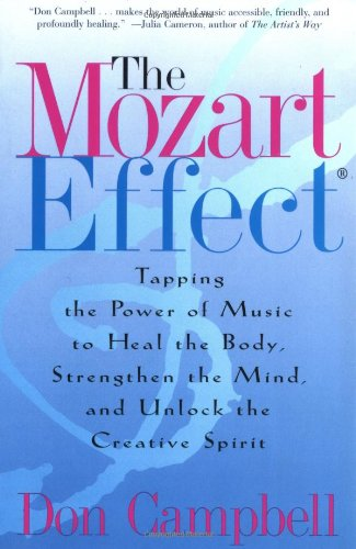 Download The Mozart Effect: Tapping the Power of Music to Heal the Body, Strengthen the Mind, and Unlock the Creative Spirit PDF
