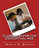 Classroom for the Conceptual Age, Marcia Barton, 1475134126