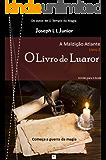 O Livro de Luaror (A Maldição Atlante 2)