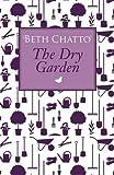 The Dry Garden