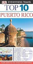 Puerto Rico (DK Eyewitness Top 10 Travel Guide)