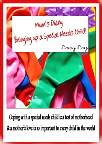 Download ebook for iphone 5 Mum's Diary - Bringing up a Special Needs Child in French iBook by Daisy Day