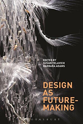 - Design as Future-Making