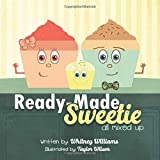 Ready-made Sweetie