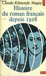 Histoire du roman français depuis 1918 par Magny