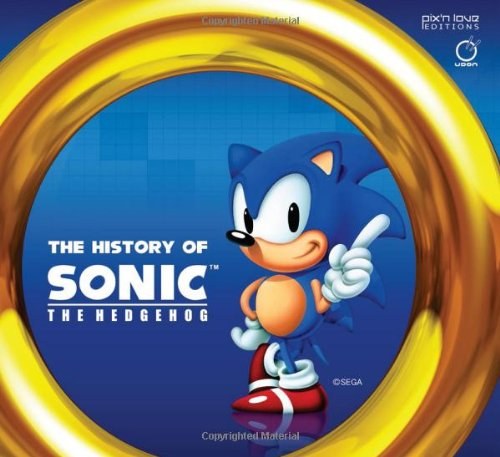 Amazon Com The History Of Sonic The Hedgehog 9781926778563