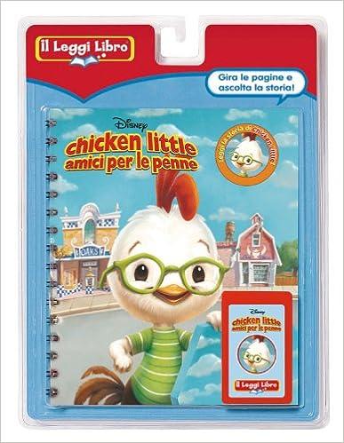 Chicken Little amici per la pelle Con cartuccia sonora Il Leggi Libro
