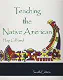 Teaching the Native American 4th Edition