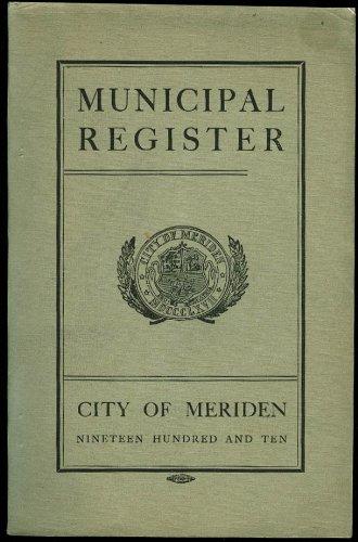 Municipal Register City of Meriden CT 1910 -