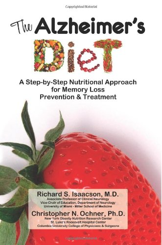 The Alzheimer's Diet: A Step-by-Step Nutritional Approach