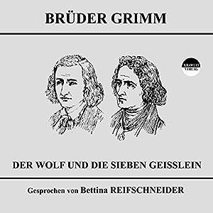 Der Wolf und die sieben Geißlein Hörbuch