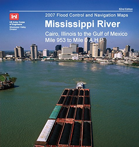 Flood Control and Navigation Maps Mississippi River Cairo, Illinois to the Gulf of Mexico Mile 953 to mile 0 ()