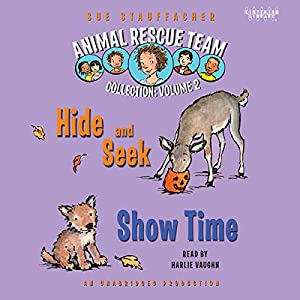 Animal Rescue Team: Show Time, Book 4 Audiobook