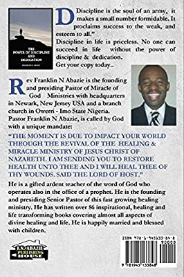 The Power of Discipline & Dedication: Deliverance: Franklin N Abazie