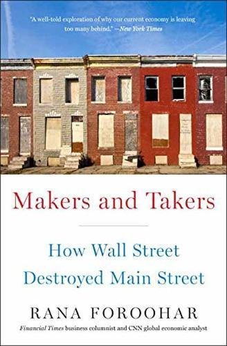 makers-and-takers-how-wall-street-destroyed-main-street
