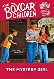 The Mystery Girl (The Boxcar Children Mysteries)