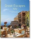 Great escapes Italy. Ediz. inglese, francese e tedesca