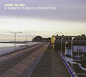 Light of Day: Tribute to Bruce Springsteen