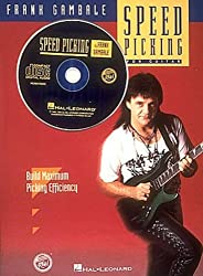 Speed Picking: For guitar, Build Maxium Picking Efficiency