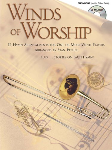 Winds of Worship: Trombone (Winds of Worship (Music Books))
