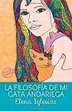 La Filosofïa de Mi Gata Andariega, Elena Iglesias, 1613700385
