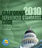 2010 California Referenced Standards Code, International Code Council Staff, 1580019781