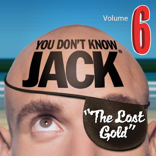 YOU DON'T KNOW JACK Volume 6 The Lost Gold [Download] ()