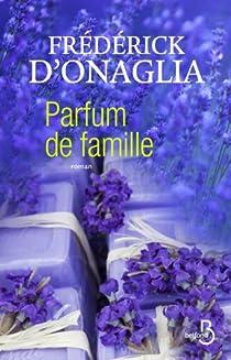 Parfum de famille par Onaglia