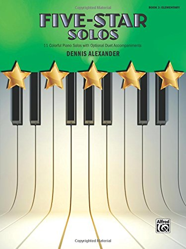 Five-Star Solos, Bk 2: 11 Colorful Songs For Elementary Pianists (Five-Star Series)