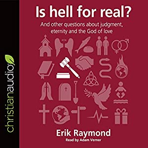 Is Hell for Real? Audiobook