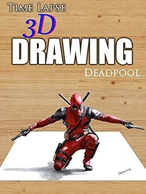 Clip: Time Lapse 3d Drawing: Deadpool