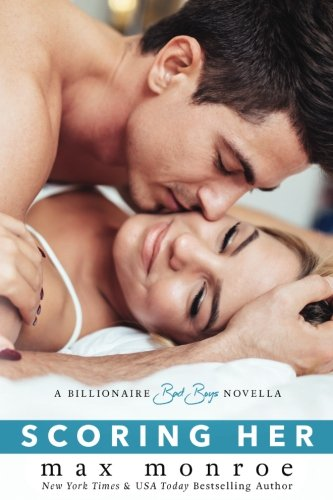 Read Online Scoring Her: A Billionaire Bad Boys Novella (Book 3.5) (Bad Boy Billionaires) pdf epub
