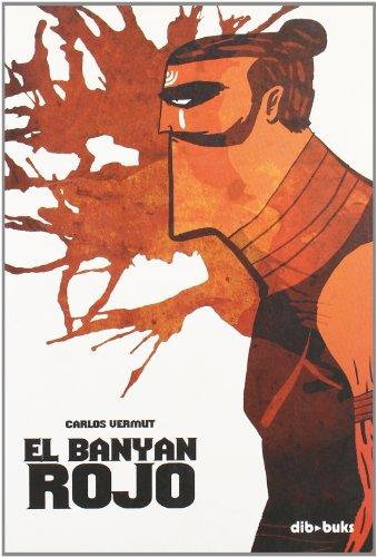 Descargar Libro El Banyan Rojo Carlos Vermut