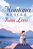 Montana Rescue (The Wildes of Birch Bay)