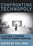 img - for Confronting Technopoly: Charting a Course towards Human Survival book / textbook / text book