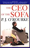 The CEO of the Sofa (O'Rourke, P. J.)