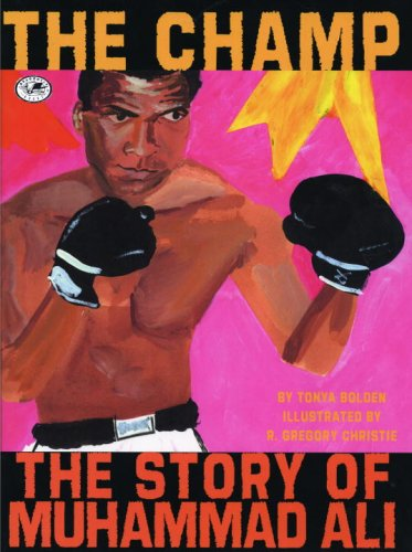 The Champ: The Story of Muhammad Ali (Ali Muhammad Champion American)