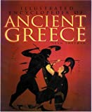 Illustrated Encyclopedia of Ancient Greece, Sean Sheehan, 0892366672