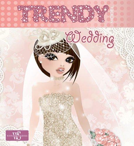 Trendy Model: Wedding